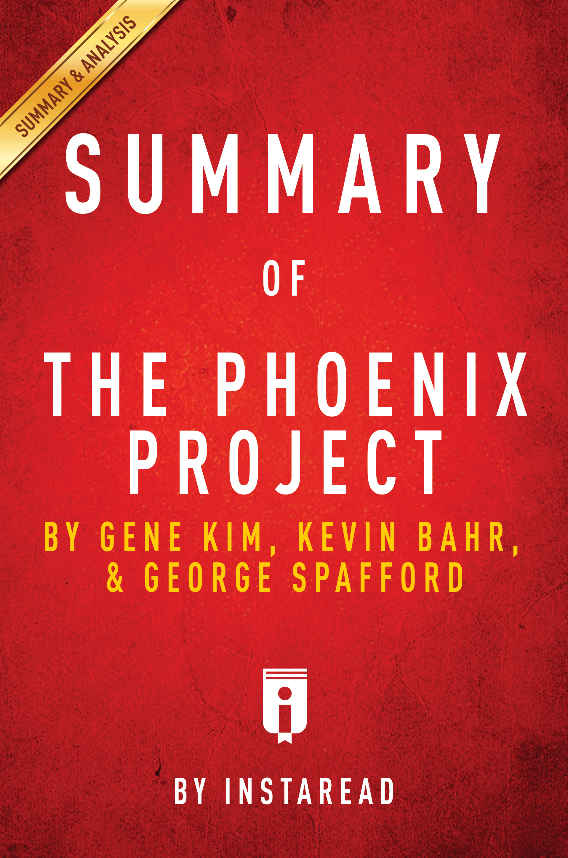 Download Ebook Summary of The Phoenix Project by . Instaread Pdf