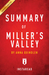 Summary of Miller's Valley by . Instaread