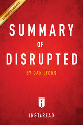 Summary of Disrupted by . Instaread