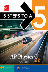 5 Steps to a 5 AP Physics C 2017 by Greg Jacobs