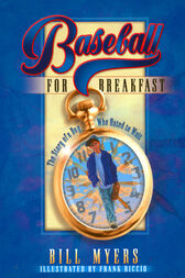Baseball for Breakfast by Bill Myers