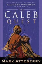 The Caleb Quest by Mark Atteberry