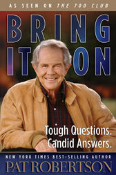Bring It On by Pat Robertson