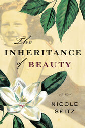 The Inheritance of Beauty by Nicole Seitz