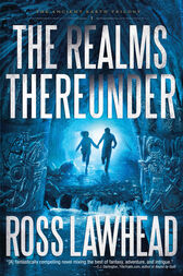 The Realms Thereunder by Ross Lawhead