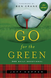 Go For the Green by Jeff Hopper