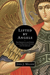 Lifted by Angels by Joel J. Miller