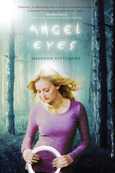 Angel Eyes by Shannon Dittemore
