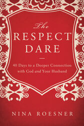 The Respect Dare by Nina Roesner