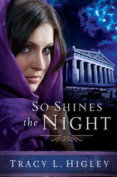 So Shines the Night by Tracy Higley