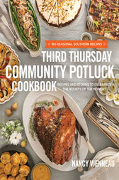 The Third Thursday Community Potluck Cookbook by Nancy Vienneau