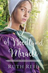 A Woodland Miracle by Ruth Reid