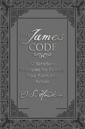 The James Code by O. S. Hawkins