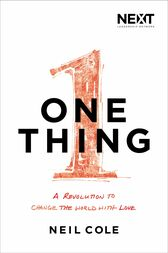 One Thing by Neil Cole
