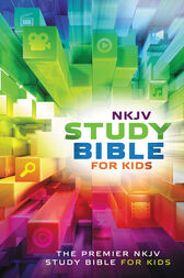 NKJV Study Bible for Kids by Thomas Nelson
