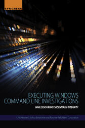 Executing Windows Command Line Investigations by Chet Hosmer