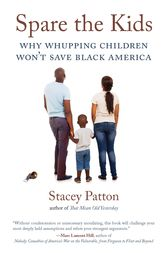 Spare the Kids by Stacey Patton