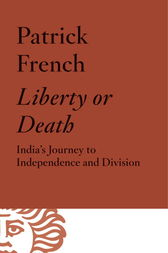 Liberty or Death by Patrick French