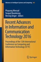 Recent Advances in Information and Communication Technology 2016 by Phayung Meesad