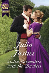 Stolen Encounters With The Duchess (Mills & Boon Historical) (Hadley's Hellions, Book 2)