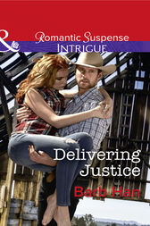 Delivering Justice (Mills & Boon Intrigue) (Cattlemen Crime Club, Book 2)