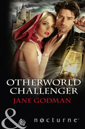 Otherworld Challenger (Mills & Boon Nocturne) by Jane Godman