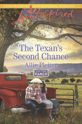 The Texan's Second Chance (Mills & Boon Love Inspired) (Blue Thorn Ranch, Book 3) by Allie Pleiter