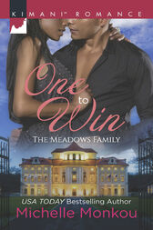One To Win (Mills & Boon Kimani) (The Meadows Family, Book 3) by Michelle Monkou