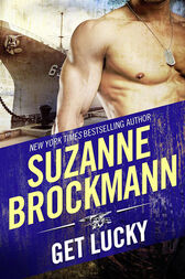 Get Lucky (Mills & Boon M&B) (Tall, Dark and Dangerous, Book 11) by Suzanne Brockmann