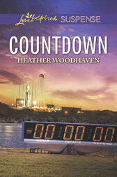 Countdown (Mills & Boon Love Inspired Suspense) by Heather Woodhaven