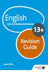 English for Common Entrance at 13+ Revision Guide by Susan Elkin