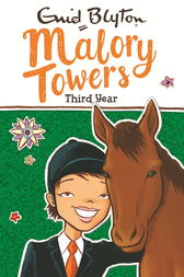 Malory Towers: Third Year by Enid Blyton