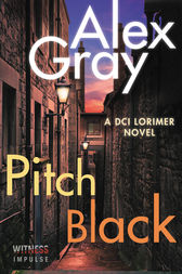 Pitch Black: A DCI Lorimer Novel
