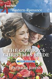 The Cowboy's Christmas Bride by Patricia Johns
