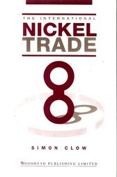 The International Nickel Trade by Simon Clow