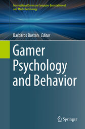 Gamer Psychology and Behavior by Barbaros Bostan