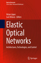 Elastic Optical Networks by Víctor López