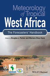 Meteorology of Tropical West Africa by Douglas J. Parker