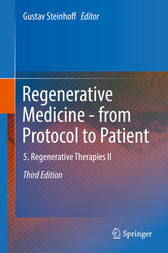 Regenerative Medicine - from Protocol to Patient