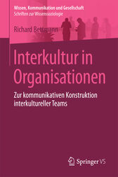 Interkultur in Organisationen by Richard Bettmann