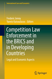 Competition Law Enforcement in the BRICS and in Developing Countries by Frederic Jenny