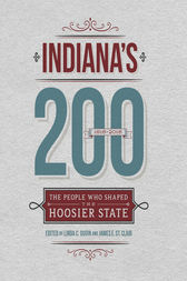Indiana's 200 by Linda C. Gugin