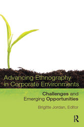 Advancing Ethnography in Corporate Environments by Brigitte Jordan