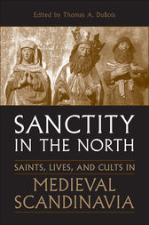 Sanctity in the North by Thomas DuBois