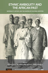 Ethnic Ambiguity and the African Past by François G Richard