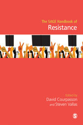 The SAGE Handbook of Resistance by David Courpasson