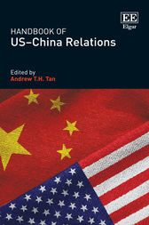 Handbook of US–China Relations by Andrew T. H. Tan