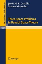 Three-space Problems in Banach Space Theory