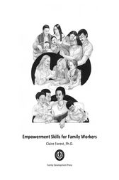 Empowerment Skills for Family Workers by Claire Forest