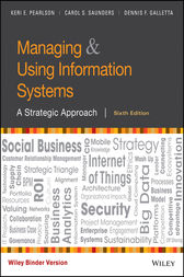 Managing and Using Information Systems by Keri E. Pearlson